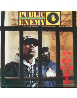 Винил Public Enemy It Takes A Nation Of Millions To Hold Us Back