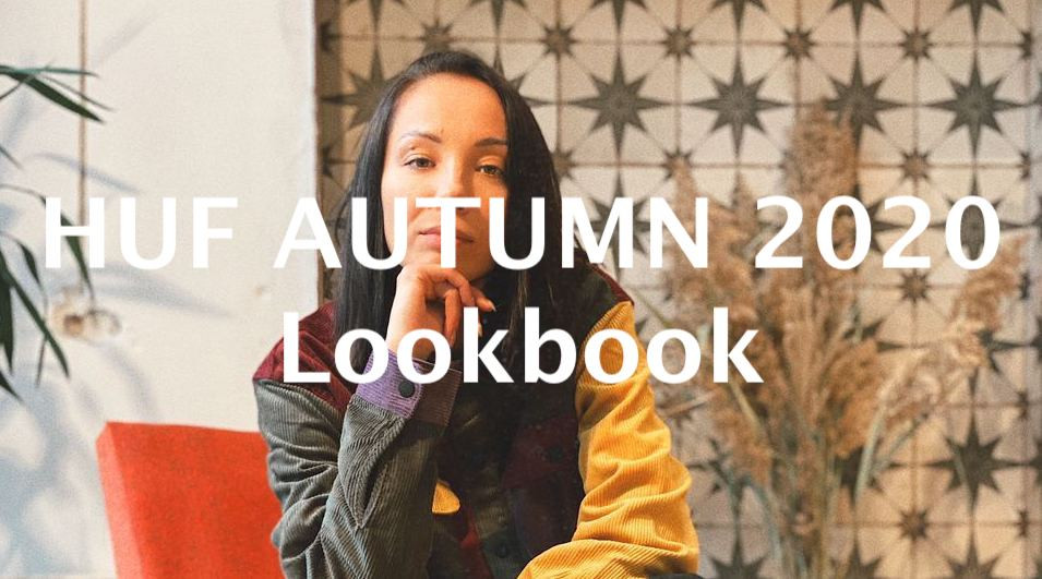 HUF AUTUMN 2020 LOOKBOOK